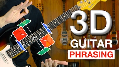 How To Play 3-Dimensional Guitar Phrasing
